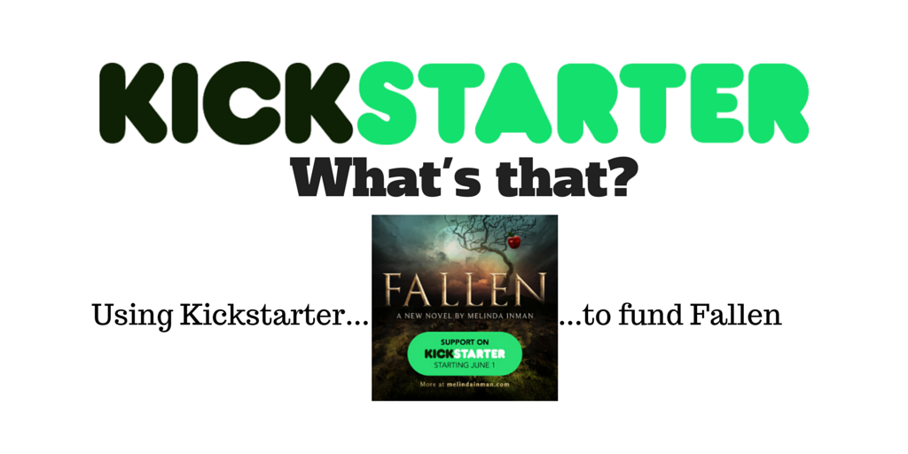 Fallen - Kickstarter, Using it to fund Fallen