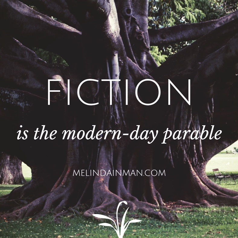 Fiction - help the author, fiction is the modern-day parable.
