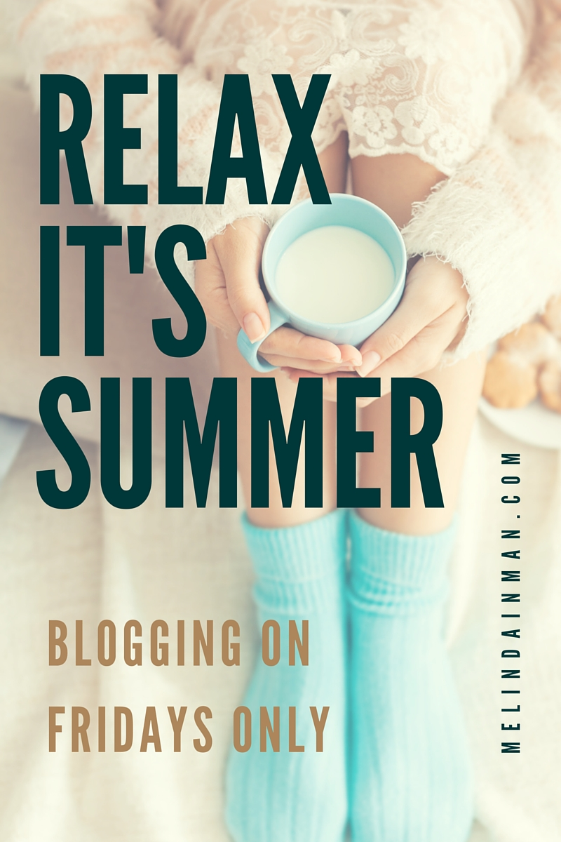 Blog- Relax It's Summer