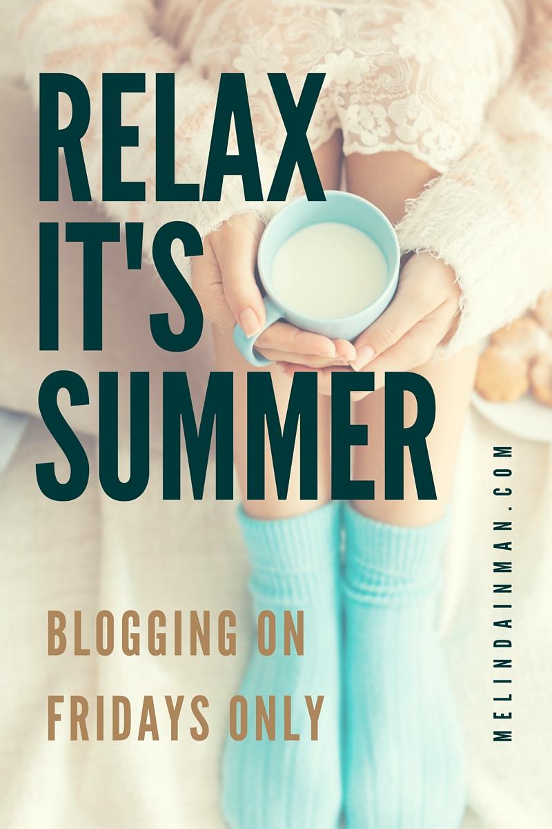 Blog- Relax It's Summer